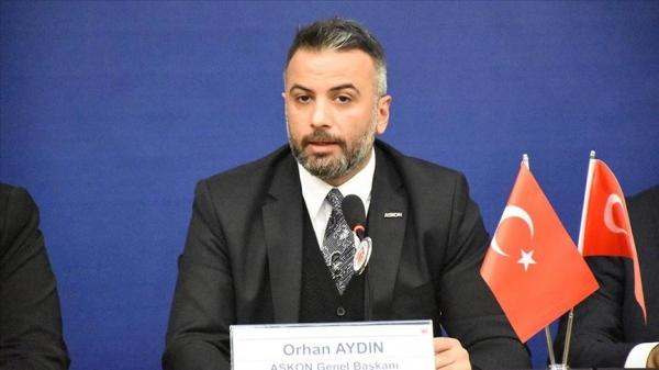 ASKON Genel Başkanı Aydın: Açıklanan destekler büyük moral kaynağı oldu